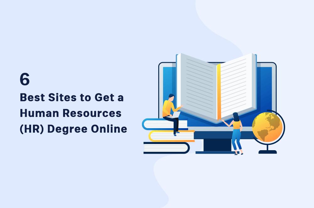 6 Best Human Resources (HR) Degree Online in 2021